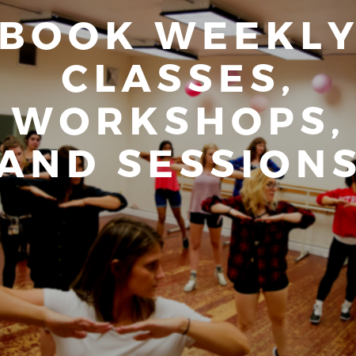 Book Weekly Classes, Workshops, and Sessions
